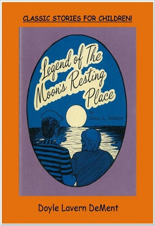 LEGEND OF THE MOONS RESTING PLACE Doyle DeMent
