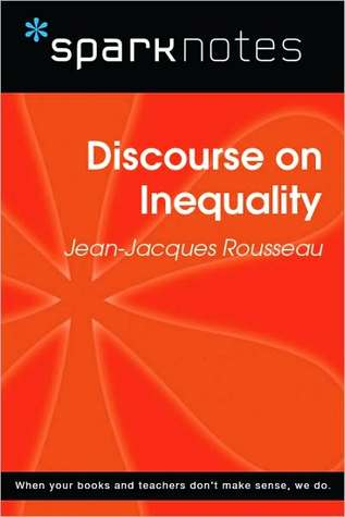 Discourse on Inequality (SparkNotes Philosophy Guide)  by  SparkNotes