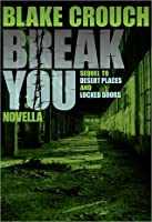 Break You (Andrew Z. Thomas Series, #3)