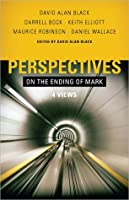 Perspectives on the Ending of Mark