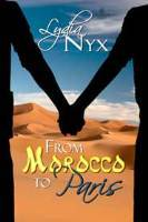 From Morocco to Paris  by  Lydia Nyx