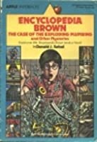 Encyclopedia Brown the Case of the Exploding Plumbing (Encyclopedia Brown, #11)