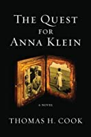 The Quest for Anna Klein: An Otto Penzler Book