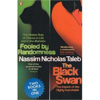 Fooled By Randomness & The Black Swan: Two Books In One  by  Nassim Nicholas Taleb