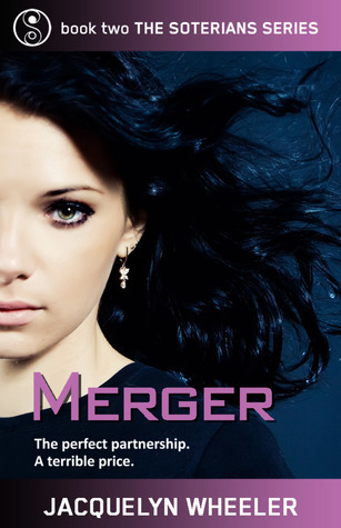Merger (The Soterians, #2)  by  Jacquelyn Wheeler