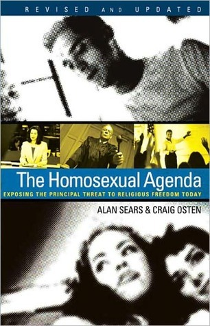 The Homosexual Agenda: Exposing the Principal Threat to Religious Freedom Today  by  Craig Osten