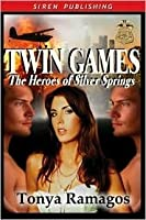 Twin Games (The Heroes of Silver Springs 2)