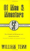 Of Men And Monsters (Gollancz Sf Collectors' Edition)