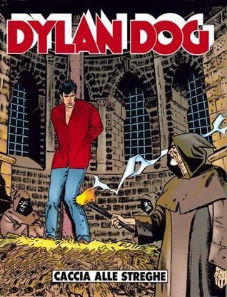 Dylan Dog n. 69: Caccia alle streghe  by  Tiziano Sclavi