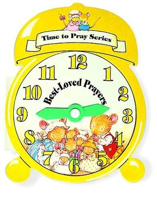 Time to Pray Series: Best Loved Prayers  by  Alan Parry
