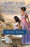Kćeri Rima (The Empress of Rome, #2)