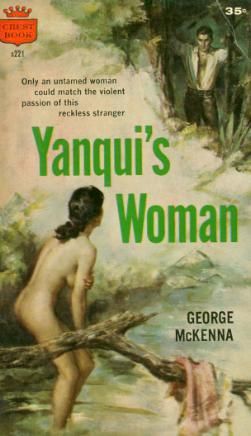 Yanquis Woman  by  George McKenna