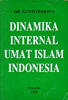 Dinamika Internal Umat Islam Indonesia