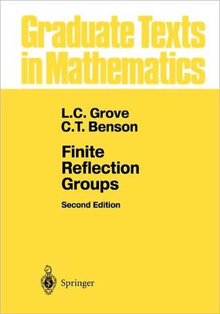 Finite Reflection Groups  by  C.T. Benson