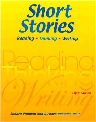 Short Stories: Reading, Thinking, Writing  by  Sandra Panman