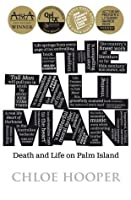 The Tall Man : Death and Life on Palm Island