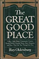 The Great Good Place