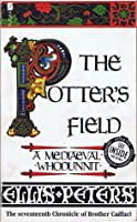 The Potter's Field  (Chronicles of Brother Cadfael #17)