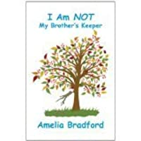 I Am Not My Brother�s Keeper