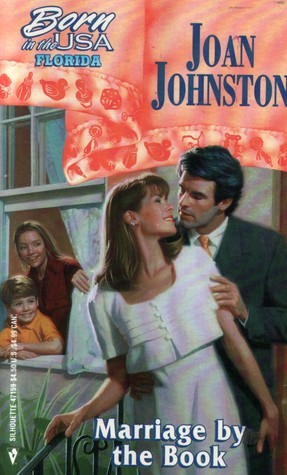 Marriage  by  the Book (Born in the USA: Florida #9) by Joan Johnston