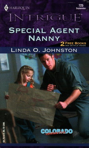 Special Agent Nanny (Colorado Confidential #2)  by  Linda O. Johnston
