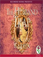 The Husband Trap: Trap Trilogy Series, Book 1