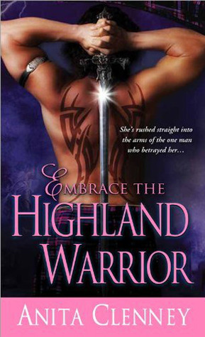 Embrace the Highland Warrior (Connor Clan, #2)  by  Anita Clenney