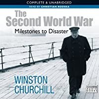 The Second World War: Milestones to Disaster