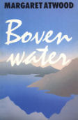Boven Water  by  Margaret Atwood