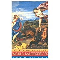 Norton Anthology of World Masterpieces: The Western Tradition, Vol. 1: Literature of Western Culture Through the Renaissance