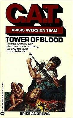 Tower of Blood (C.A.T. #1)  by  Spike Andrews