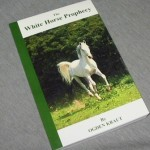 The White Horse Prophecy  by  Ogden Kraut
