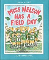 Miss Nelson Has a Field Day (Miss Nelson)