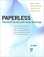 Paperless: Real-World Solutions with Adobe Technology