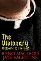 The Visionary: Welcome to the Fold