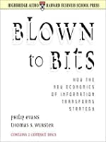 Blown to Bits: How the New Economics of Information Transforms Strategy