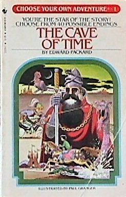 The Cave of Time (Choose Your Own Adventure, #1)  by  Edward Packard