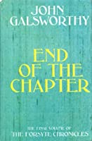 End of the Chapter (The Forsyte Chronicles, #7-9)