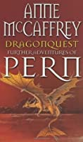 Dragonquest (Pern: Dragonriders of Pern, # 2)