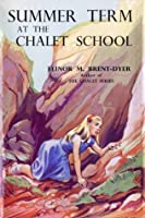 Summer Term at the Chalet School (The Chalet School, #54)