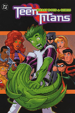 Teen Titans: Beast Boys And Girls Geoff Johns