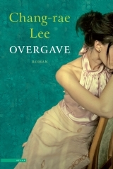 Overgave  by  Chang-rae Lee