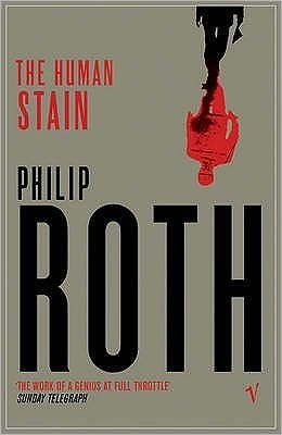 The Human Stain (The American Trilogy, #3)  by  Philip Roth