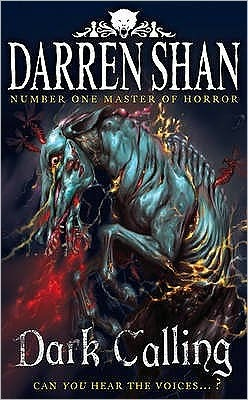 Dark Calling (The Demonata, #9) Darren Shan