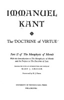 Doctrine of Virtue: Part 2 of the Metaphysics of Morals  by  Immanuel Kant