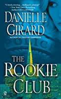 The Rookie Club (The Rookie Club #1)
