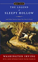 The Legend of Sleepy Hollow and Other Stories From the Sketch Book