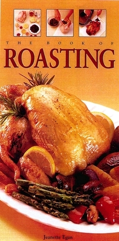 Book Of Roasting  by  Jeanette Parsons Egan