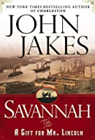 Savannah, or A Gift for Mr. Lincoln