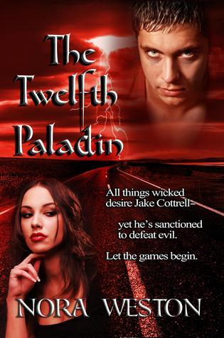 The Twelfth Paladin  by  Nora Weston
